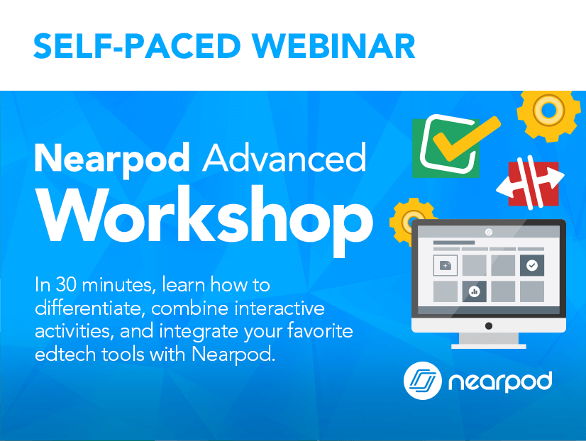 Nearpod Advanced workshop lesson cover