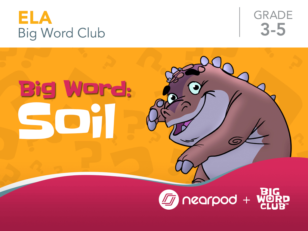 Big Word: Soil