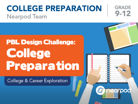 PBL Design Challenge: College Preparation