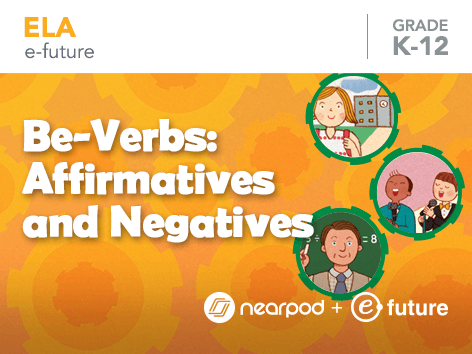 Be-verbs Affirmatives and negatives