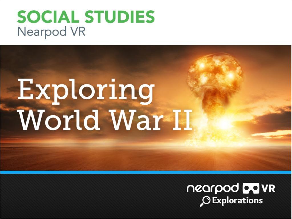 exploring world war II