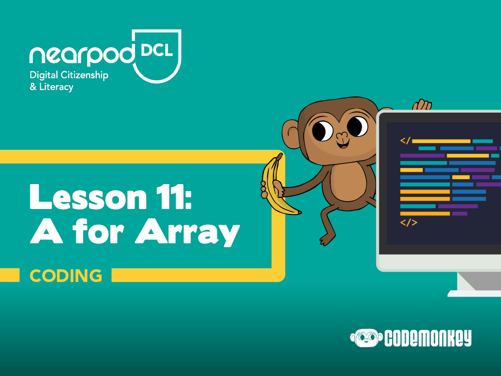 Lesson cover for a lesson from Digital Citizenship & Literacy about 'A for Array'.