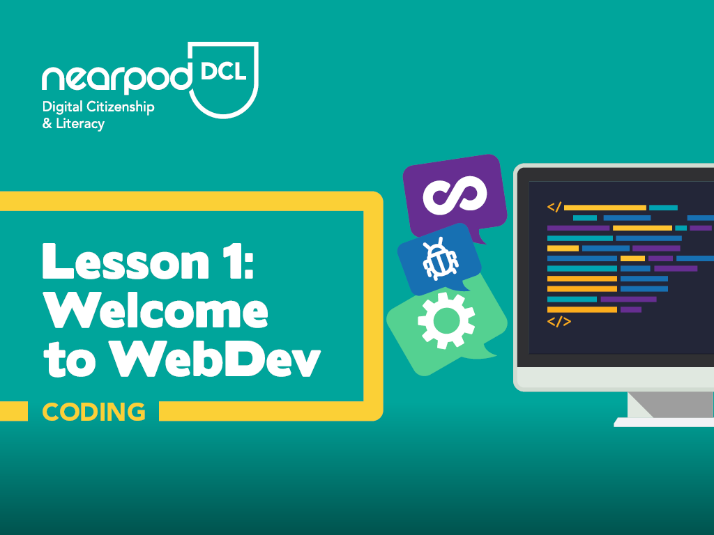 Lesson cover for a lesson from Digital Citizenship & Literacy about 'Welcome to WebDev'.